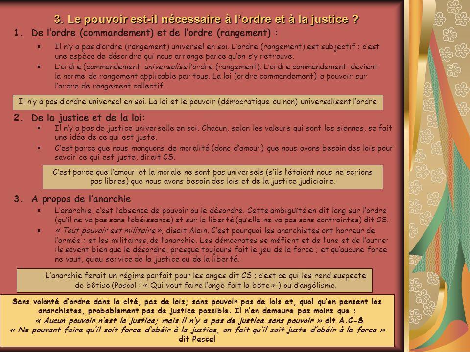 3. Le pouvoir est-il nécessaire à lordre et à la justice .