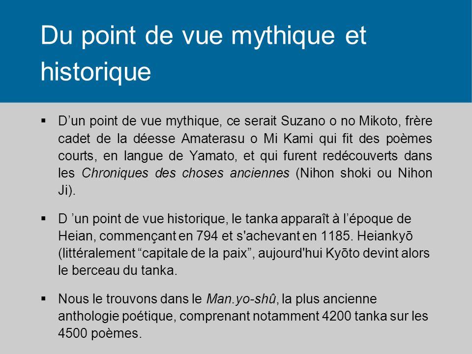 Du point de vue mythique et historique Dun point de vue mythique, ce serait Suzano o no Mikoto, frère cadet de la déesse Amaterasu o Mi Kami qui fit d