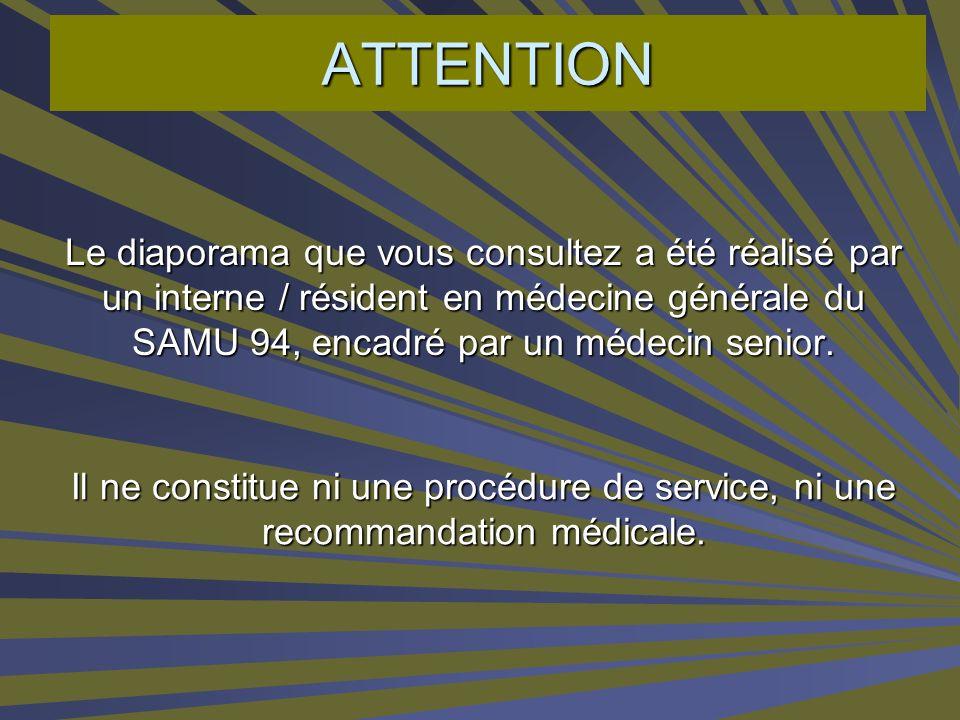 PRESENTATIONS DES INTERNES - SAMU 94 - 2006 Christine JAULIN (Avec Le Dr Jean SENDE)