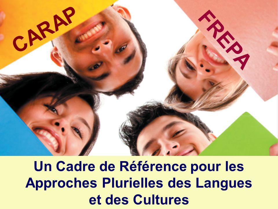 CARAP FREPA Un Cadre de Référence pour les Approches Plurielles des Langues et des Cultures