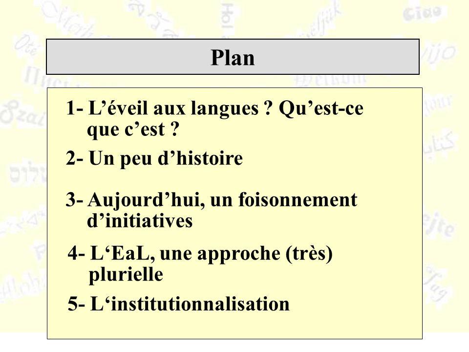 Plan 1- Léveil aux langues . Quest-ce que cest .