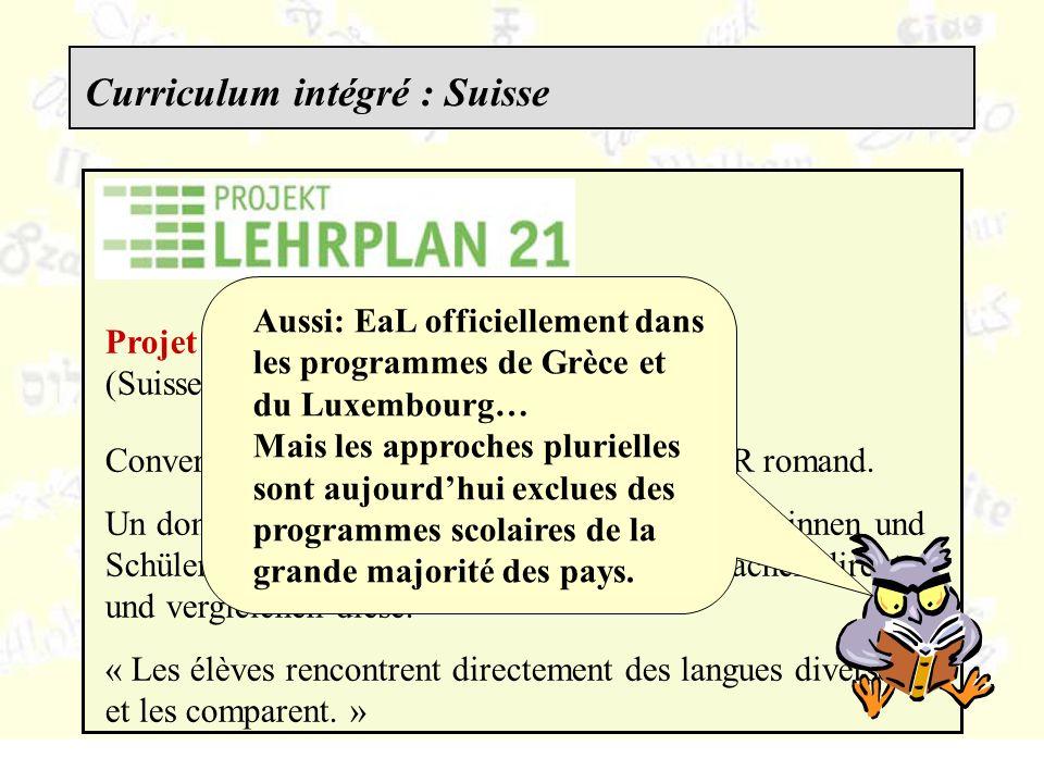 Projet LEHRPLAN 21 (Suisse germanophone) Converge sur de nombreux points avec le PER romand.