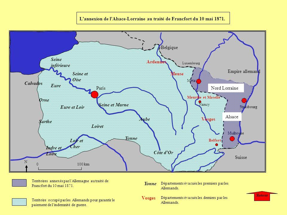 Paris Metz Strasbourg Belfort Nancy Territoires annexés par lAllemagne au traité de Francfort du 10 mai 1871. Alsace Nord Lorraine Suisse Empire allem