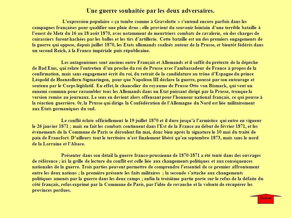 Lexpression populaire « ça tombe comme à Gravelotte » sentend encore parfois dans les campagnes françaises pour qualifier une pluie drue ; elle provie