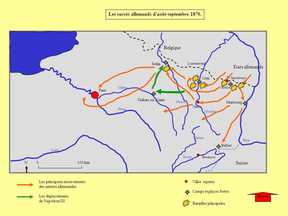 Paris Metz Strasbourg Belfort Châlons sur Marne Sedan Nancy Les principaux mouvements des armées allemandes. Les déplacements de Napoléon III. Camps e