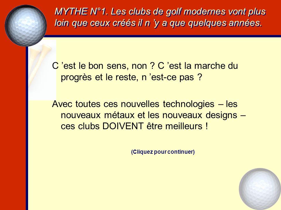 Introduction Cette présentation énumérera 12 mythes, 12 idées reçues à propos du matériel de golf, idées auxquelles les golfeurs restent attachés, et