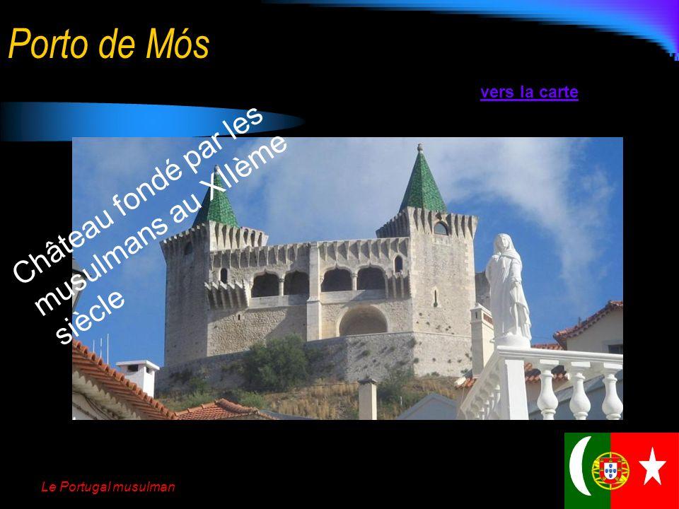 Le Portugal musulman Vestiges de lépoque musulmane Les musulmans ont laissé de nombreux châteaux sur le territoire portugais. Ils y ont marqué le pays