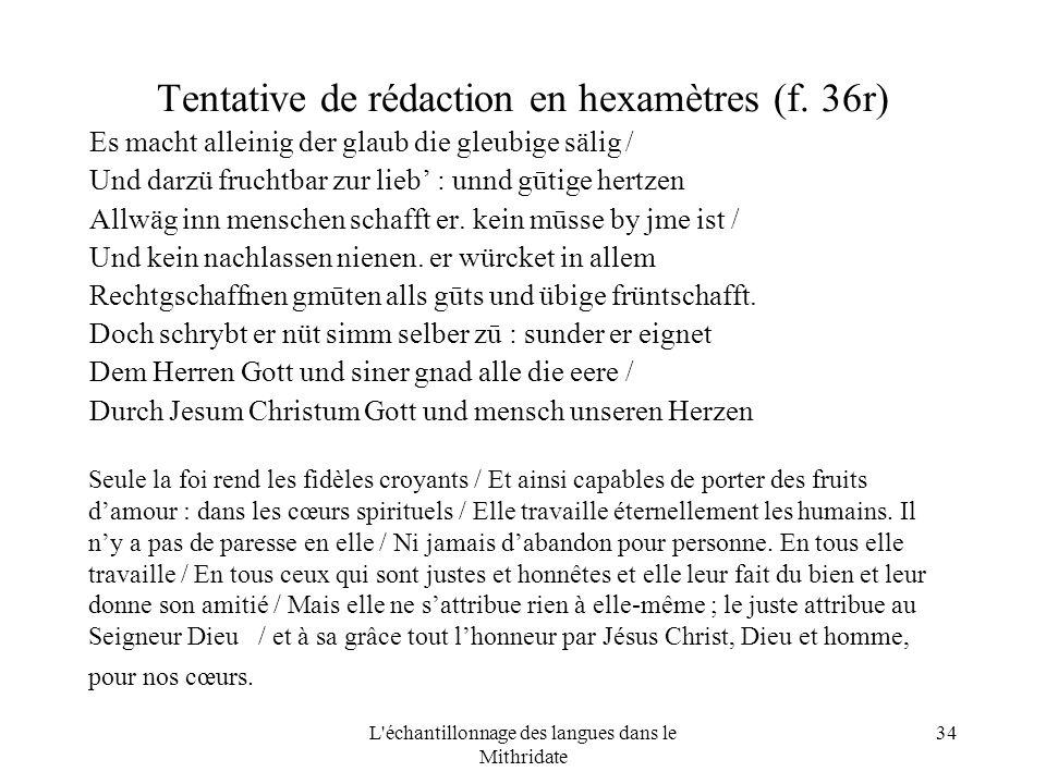 L échantillonnage des langues dans le Mithridate 34 Tentative de rédaction en hexamètres (f.
