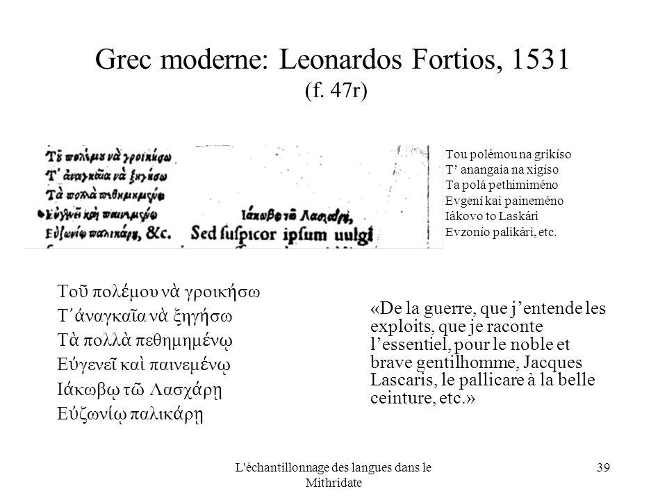 L échantillonnage des langues dans le Mithridate 39 Grec moderne: Leonardos Fortios, 1531 (f.