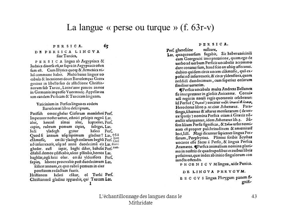 L échantillonnage des langues dans le Mithridate 43 La langue « perse ou turque » (f. 63r-v)