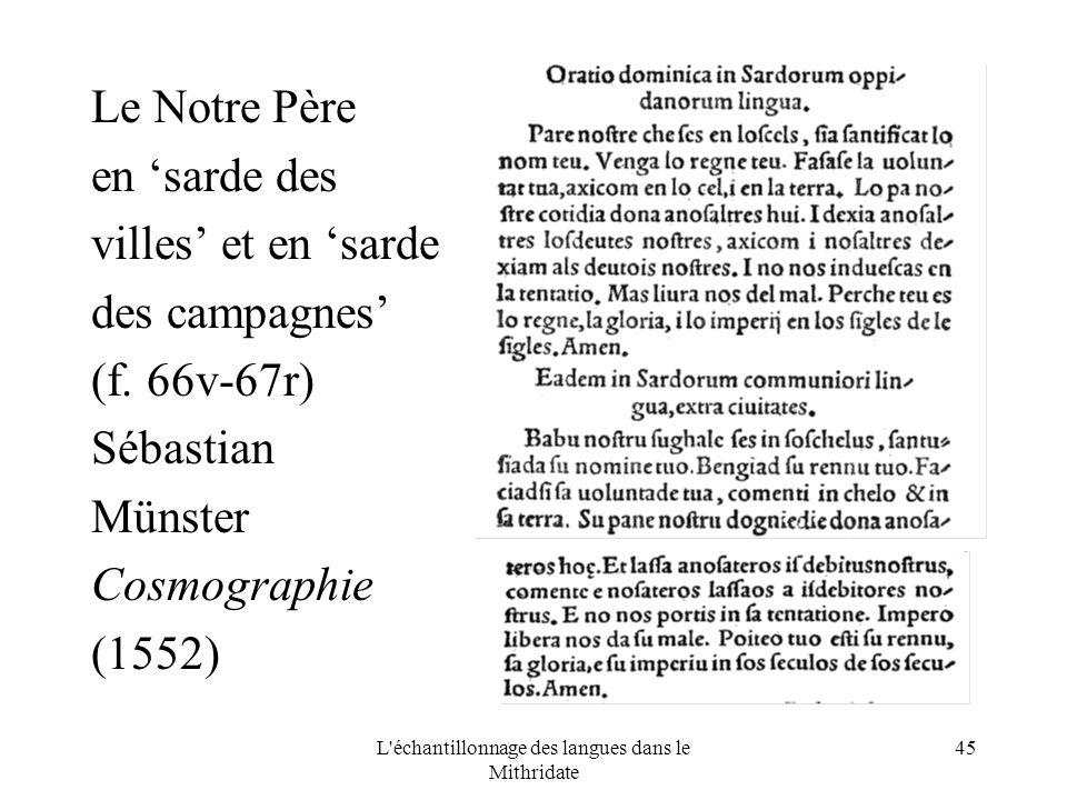 L échantillonnage des langues dans le Mithridate 45 Le Notre Père en sarde des villes et en sarde des campagnes (f.