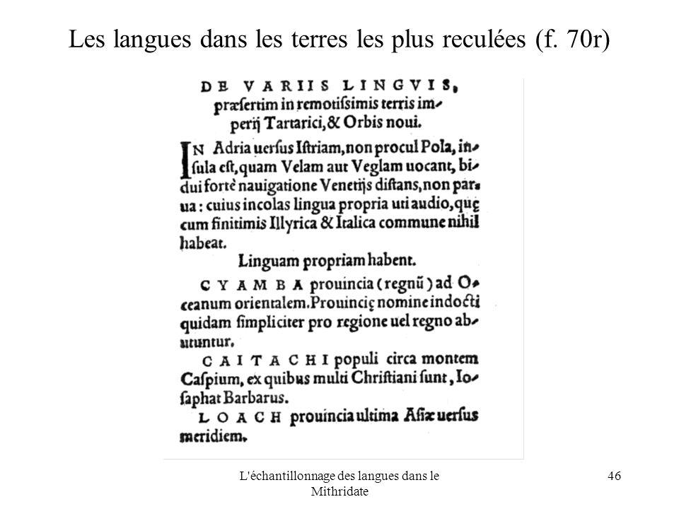 L échantillonnage des langues dans le Mithridate 46 Les langues dans les terres les plus reculées (f.