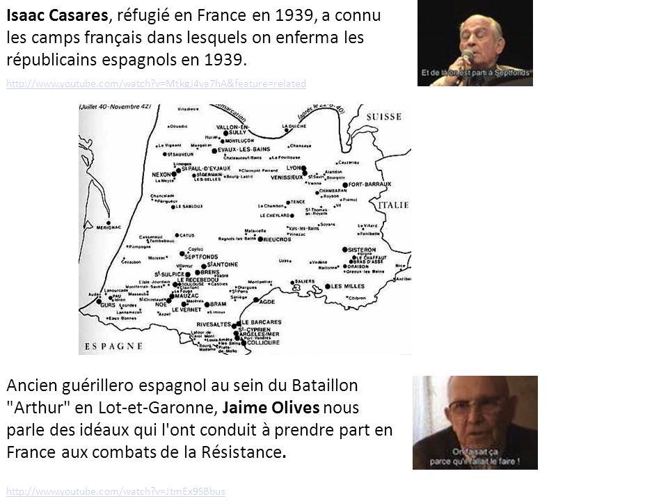 Isaac Casares, réfugié en France en 1939, a connu les camps français dans lesquels on enferma les républicains espagnols en 1939. http://www.youtube.c