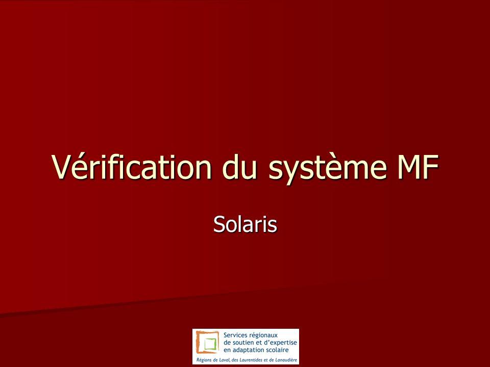 Vérification du système MF Solaris