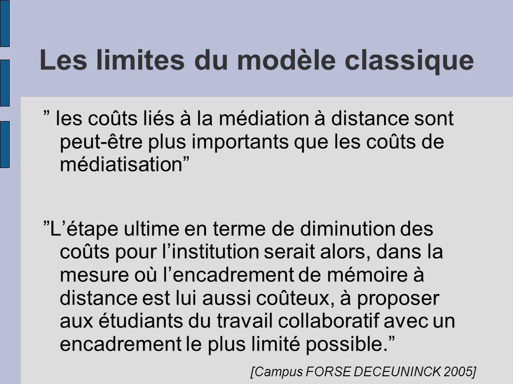 Les limites du modèle classique les coûts liés à la médiation à distance sont peut-être plus importants que les coûts de médiatisation Létape ultime e