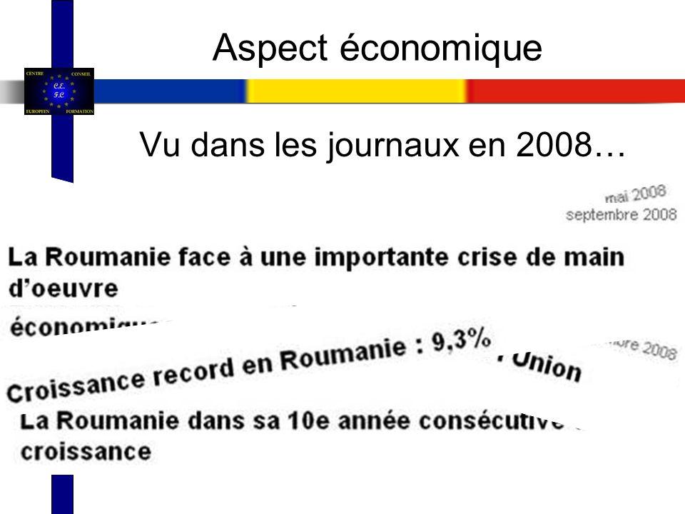 Vu dans les journaux en 2008… Aspect économique