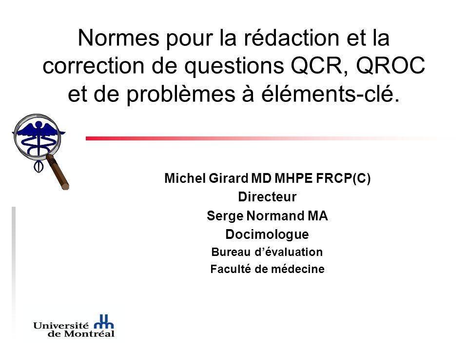 Normes pour la rédaction et la correction de questions QCR, QROC et de problèmes à éléments-clé.