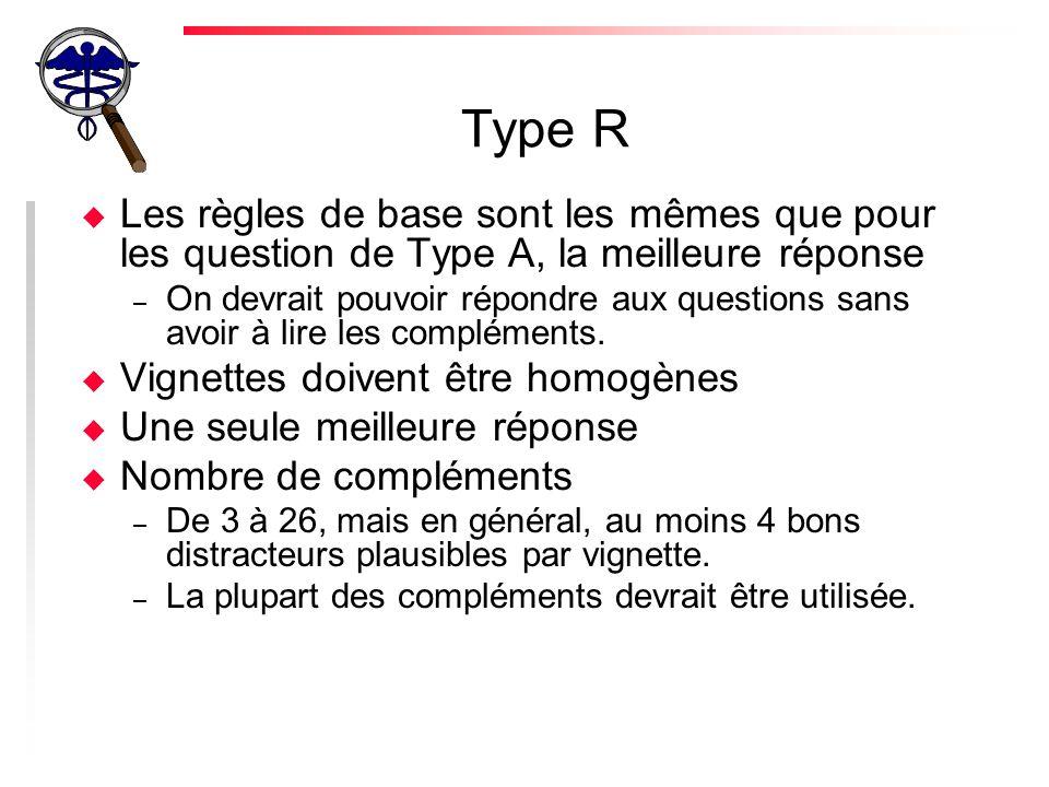 Appariement détaillé à plusieurs choix (Pick N Items) u Idem au type R, mais on choisit plus dune réponse.