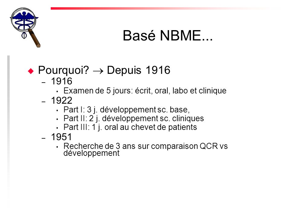 Basé NBME...u Pourquoi.