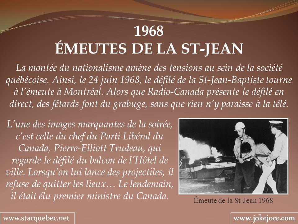 1968 ÉMEUTES DE LA ST-JEAN Émeute de la St-Jean 1968 La montée du nationalisme amène des tensions au sein de la société québécoise. Ainsi, le 24 juin