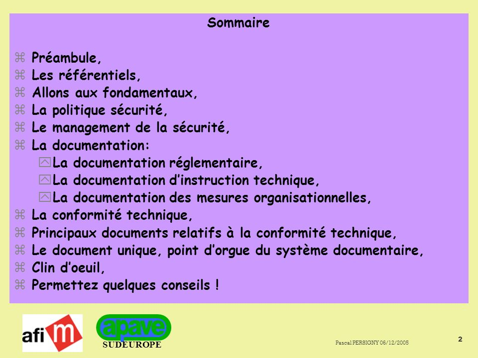 SUDEUROPE Pascal PERSIGNY 06/12/2005 63 La conformité technique