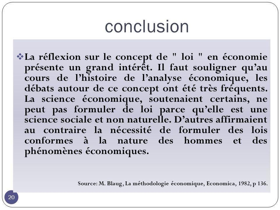 conclusion 20 La réflexion sur le concept de loi en économie présente un grand intérêt.