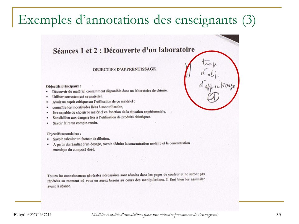 Faiçal AZOUAOU Modèles et outils d'annotations pour une mémoire personnelle de lenseignant 35 Exemples dannotations des enseignants (3)