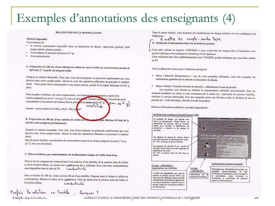 Faiçal AZOUAOU Modèles et outils d'annotations pour une mémoire personnelle de lenseignant 36 Exemples dannotations des enseignants (4)