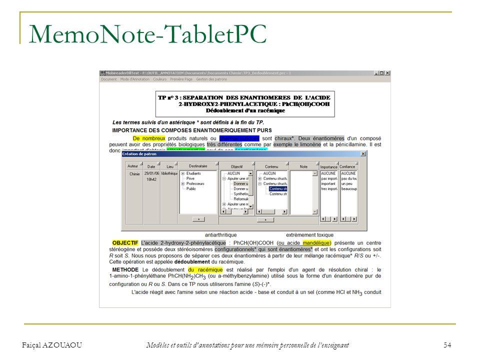 Faiçal AZOUAOU Modèles et outils d'annotations pour une mémoire personnelle de lenseignant 54 MemoNote-TabletPC