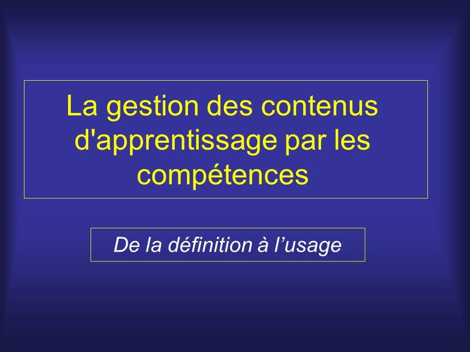 La gestion des contenus d apprentissage par les compétences De la définition à lusage