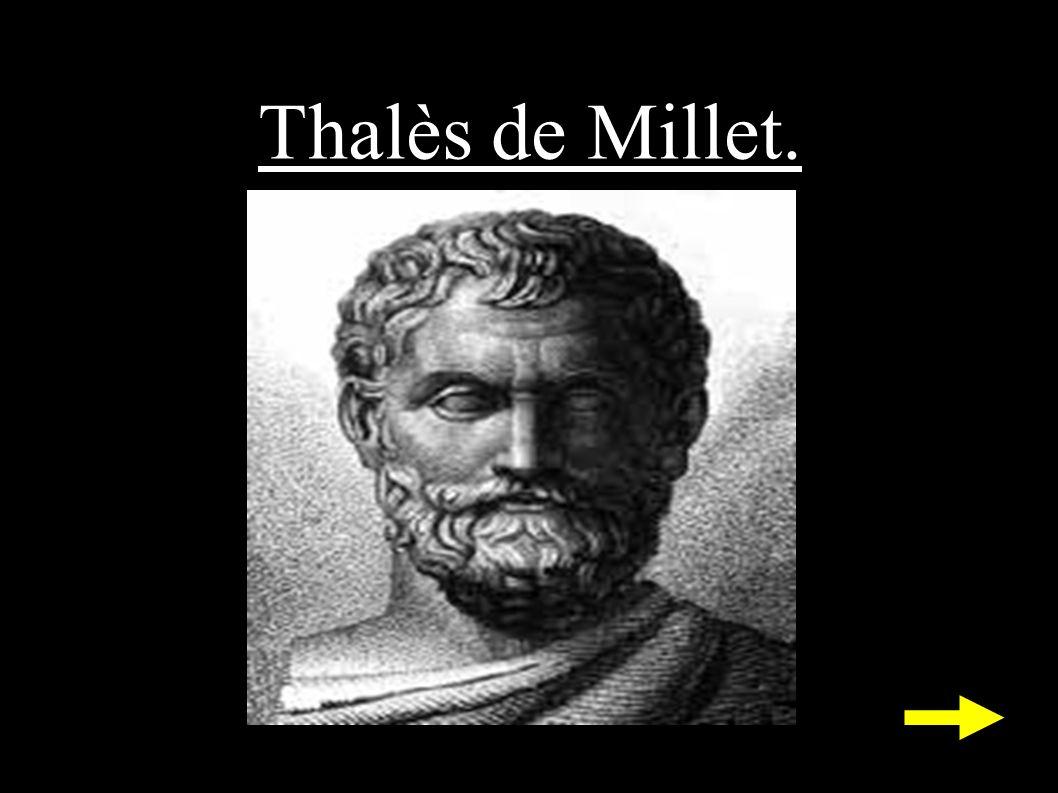Thalès de Millet.