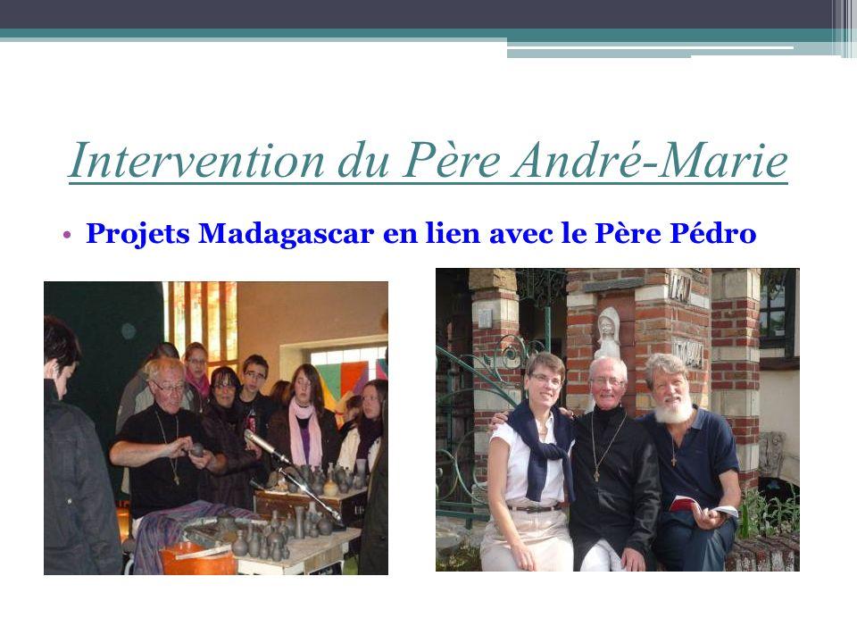 Intervention du Père André-Marie Projets Madagascar en lien avec le Père Pédro