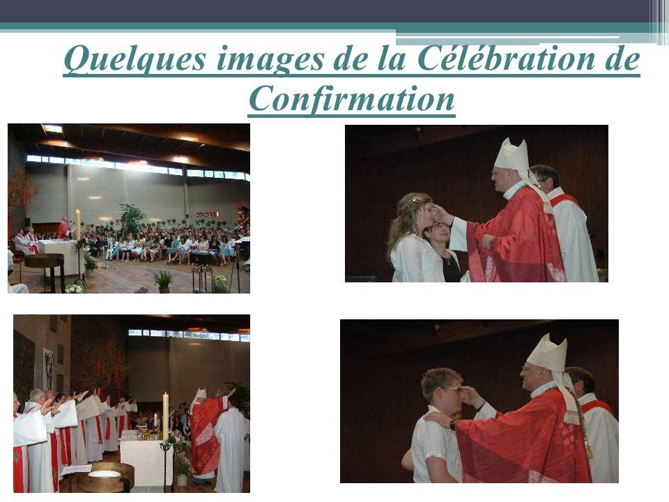 Quelques images de la Célébration de Confirmation