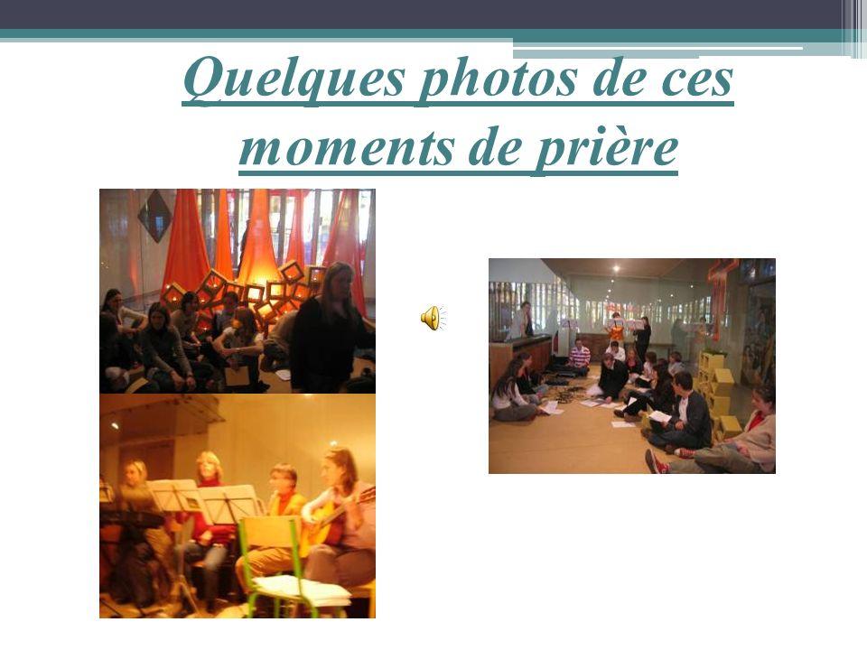 Quelques photos de ces moments de prière