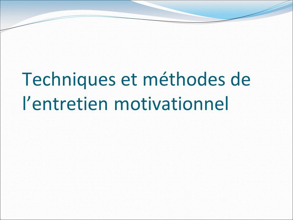 Techniques et méthodes de lentretien motivationnel