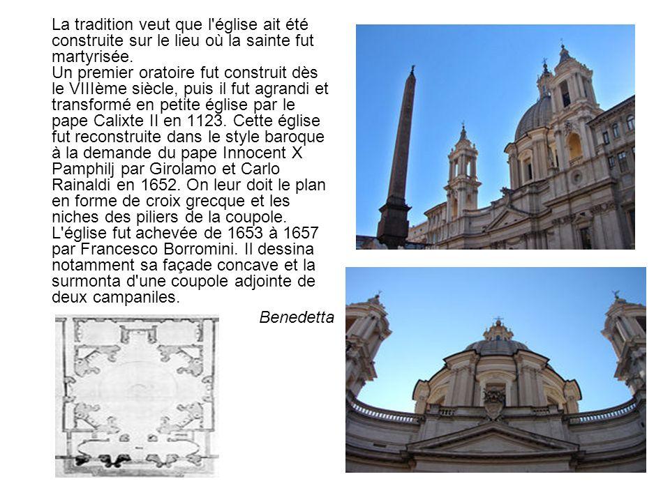 La tradition veut que l'église ait été construite sur le lieu où la sainte fut martyrisée. Un premier oratoire fut construit dès le VIIIème siècle, pu