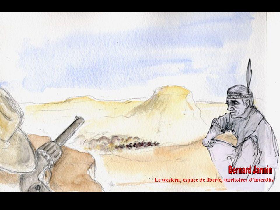 Le western, espace de liberté, territoires dinterdits