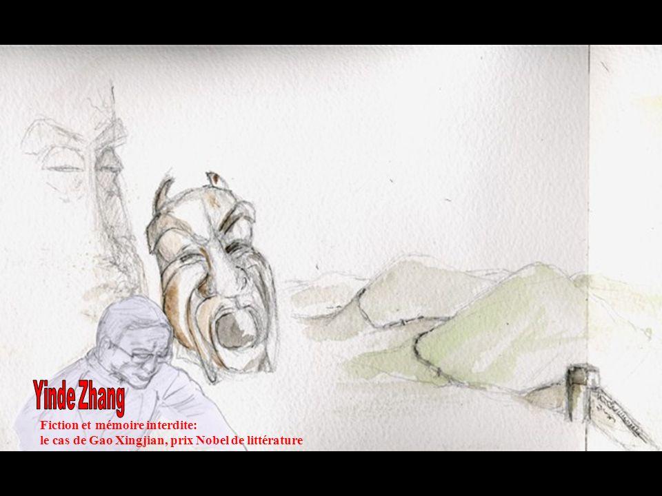 Fiction et mémoire interdite: le cas de Gao Xingjian, prix Nobel de littérature