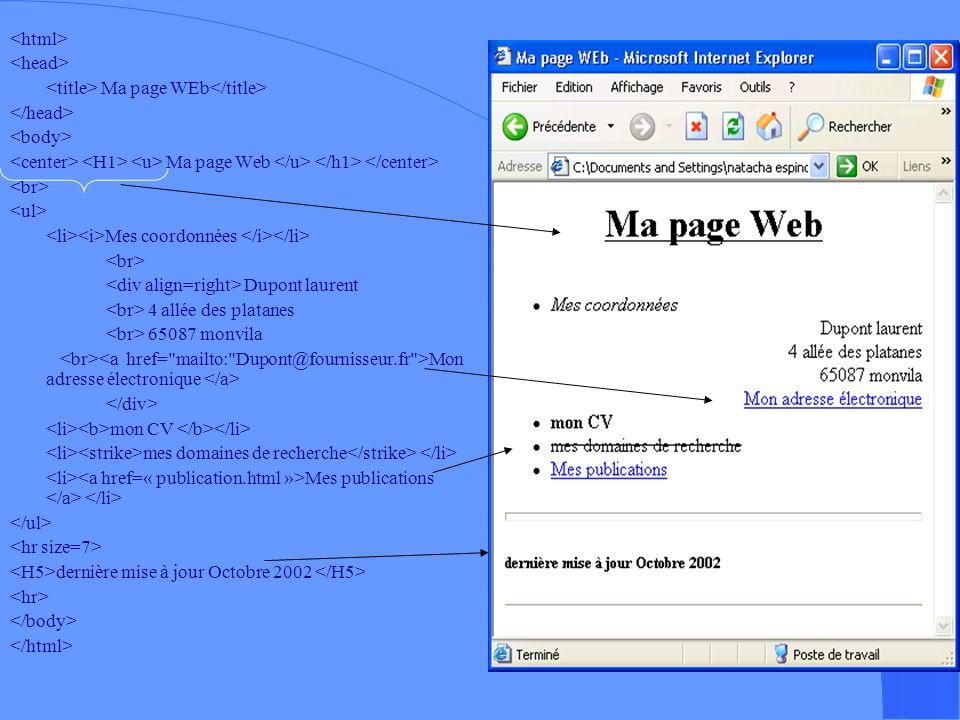 Faisons un petit test… - Ouvrez léditeur de textes : Bloc- notes (Démarrer/Programme/Accessoires) - Puis, un navigateur (ex :IE)