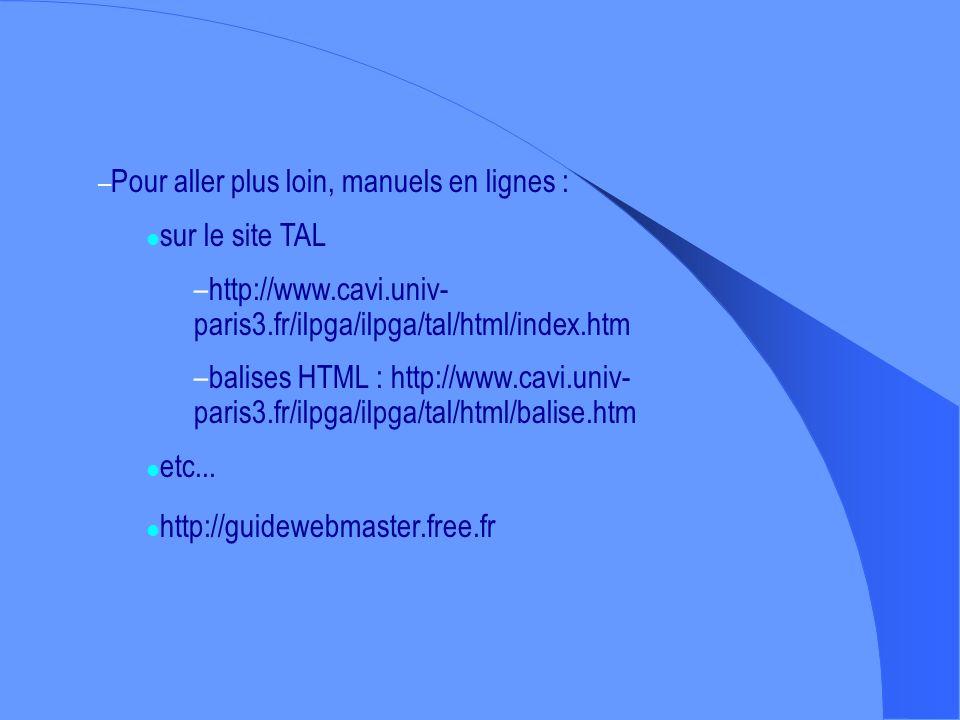 De nombreux fournisseurs proposent leur propre logiciel FTP; Ainsi que des outils pour optimiser votre site (compteur, CGI, etc.)