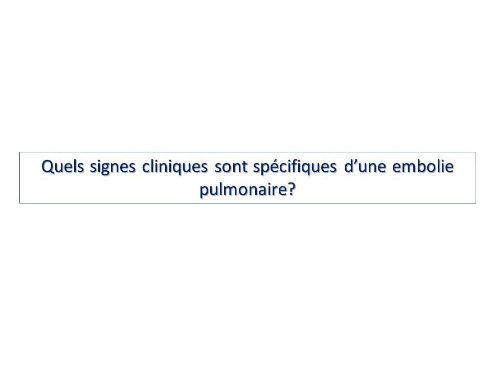 Quels signes cliniques sont spécifiques dune embolie pulmonaire?