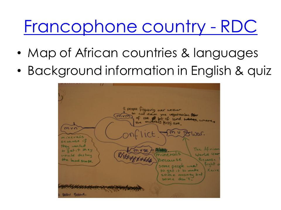 Francophone country - RDC Map of African countries & languages Background information in English & quiz