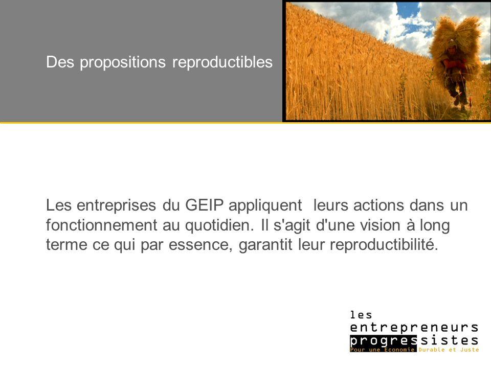 Les entreprises du GEIP appliquent leurs actions dans un fonctionnement au quotidien.