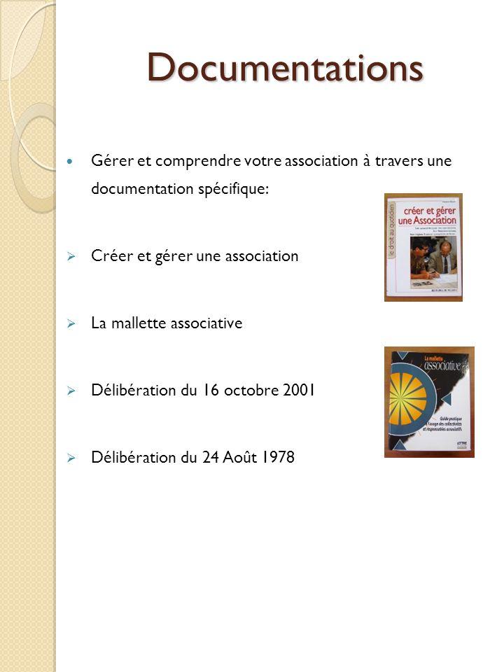 Documentations Gérer et comprendre votre association à travers une documentation spécifique: Créer et gérer une association La mallette associative Délibération du 16 octobre 2001 Délibération du 24 Août 1978