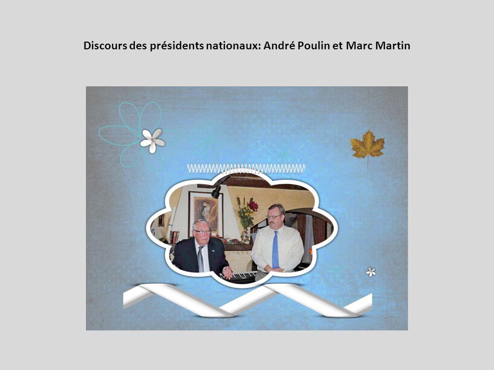 Discours des présidents nationaux: André Poulin et Marc Martin