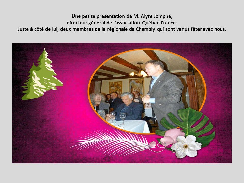 Une petite présentation de M.Alyre Jomphe, directeur général de lassociation Québec-France.