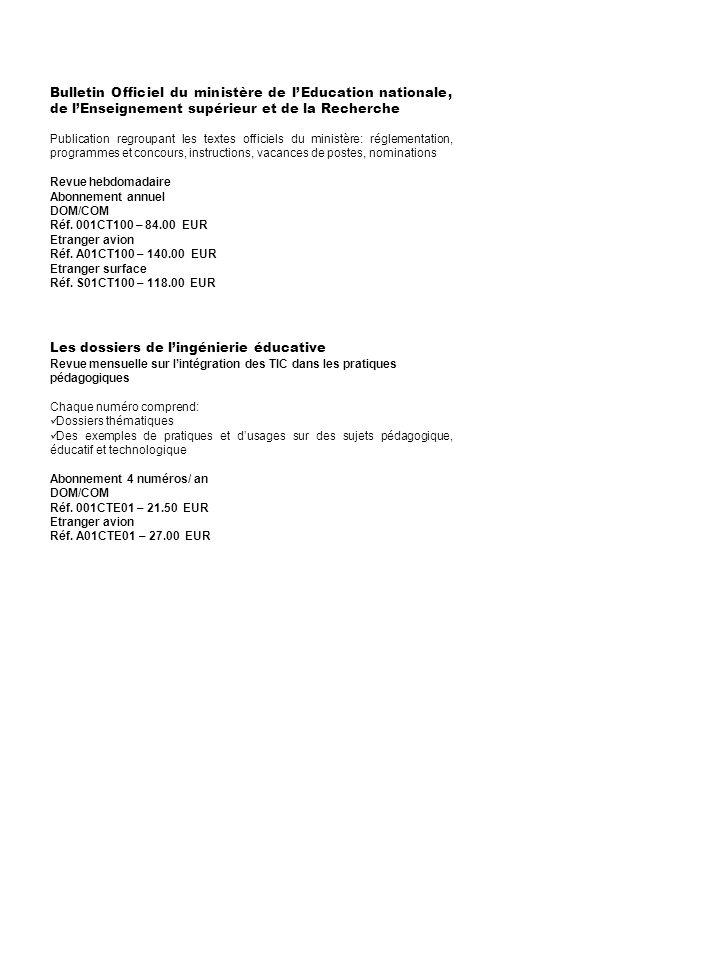 Bulletin Officiel du ministère de lEducation nationale, de lEnseignement supérieur et de la Recherche Publication regroupant les textes officiels du m