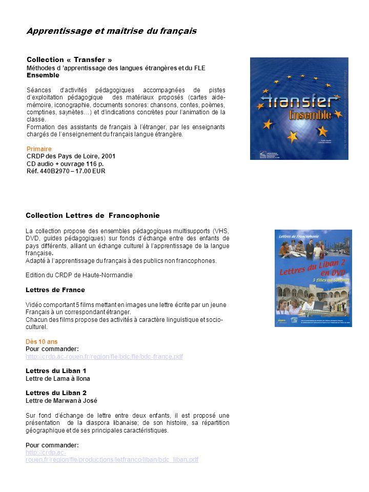 Collection « Transfer » Méthodes d apprentissage des langues étrangères et du FLE Ensemble Séances dactivités pédagogiques accompagnées de pistes dexp