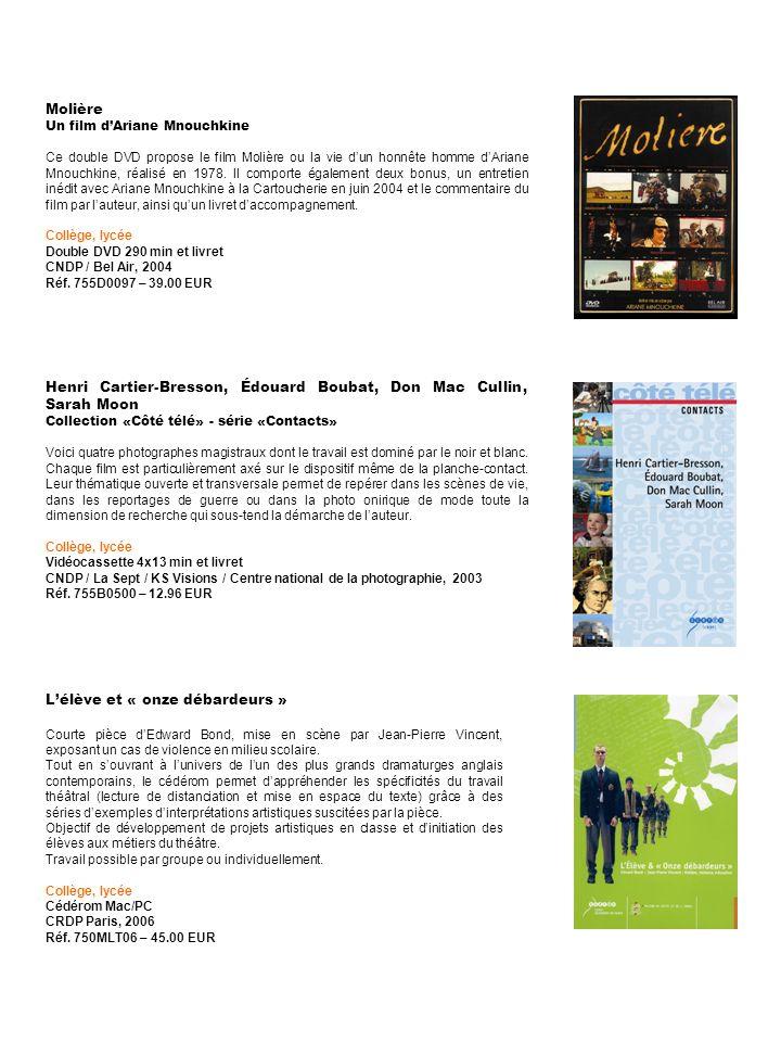 Molière Un film dAriane Mnouchkine Ce double DVD propose le film Molière ou la vie dun honnête homme dAriane Mnouchkine, réalisé en 1978. Il comporte