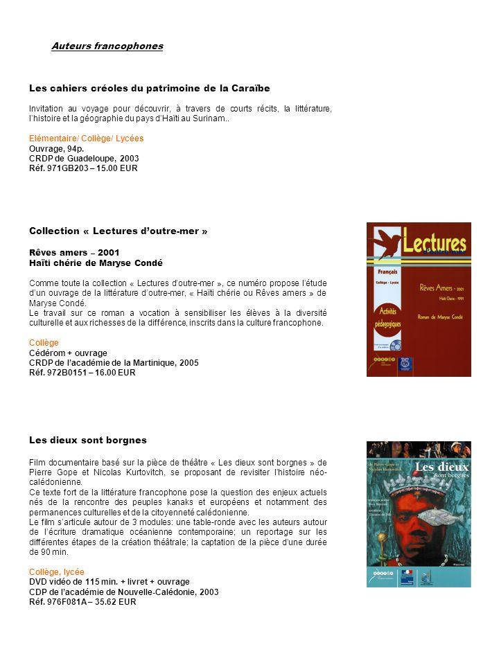 Les cahiers créoles du patrimoine de la Caraïbe Invitation au voyage pour découvrir, à travers de courts récits, la littérature, lhistoire et la géogr